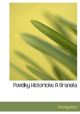 Povidky Historicke a Dranata 9781140112549