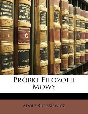 Prbki Filozofii Mowy 9781147719222