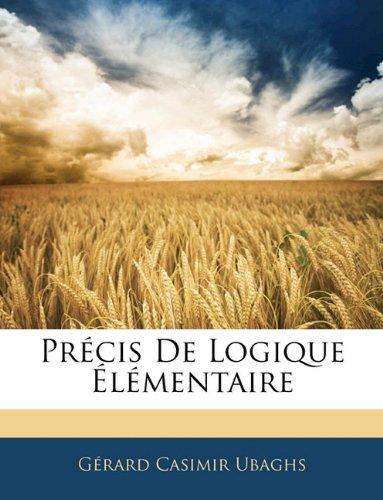 Precis de Logique Elementaire 9781143907463