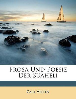 Prosa Und Poesie Der Suaheli 9781146932301