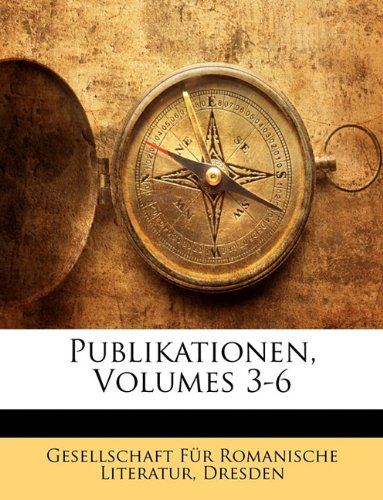 Gesellschaft Fur Romanische Literatur, Erster Band 9781143912771
