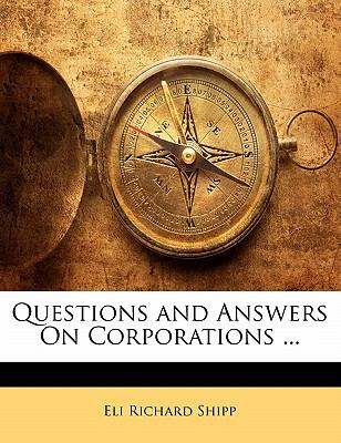 Questions and Answers on Corporations ... 9781143426582