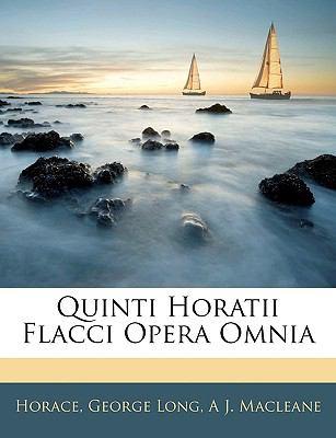 Quinti Horatii Flacci Opera Omnia 9781143371622