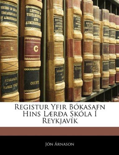 Registur Yfir Bkasafn Hins L]ra Skla Reykjavk