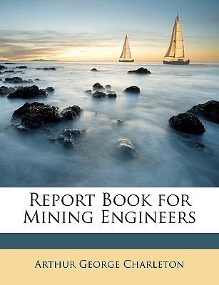 Report Book for Mining Engineers