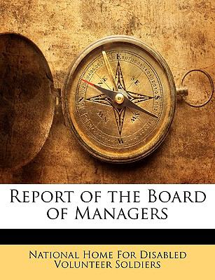 Report of the Board of Managers 9781149038963
