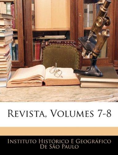 Revista, Volumes 7-8 9781143654558