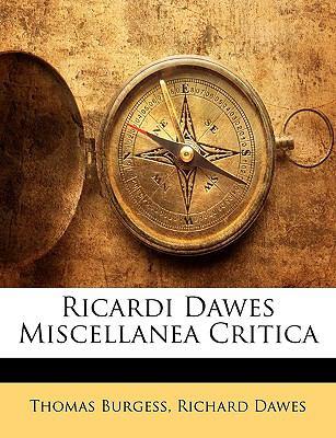 Ricardi Dawes Miscellanea Critica 9781143336096