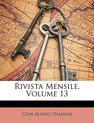 Rivista Mensile, Volume 13 9781148220222