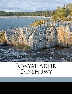 Riwyat Adhr Dinshuwy 9781149532119