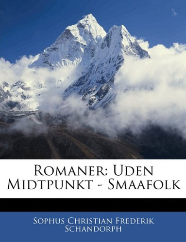 Romaner: Uden Midtpunkt - Smaafolk 9781141888733