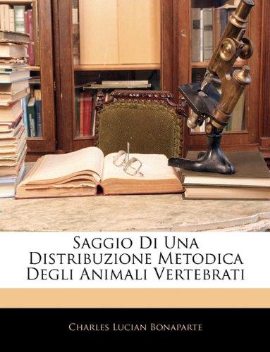 Saggio Di Una Distribuzione Metodica Degli Animali Vertebrati 9781143245527