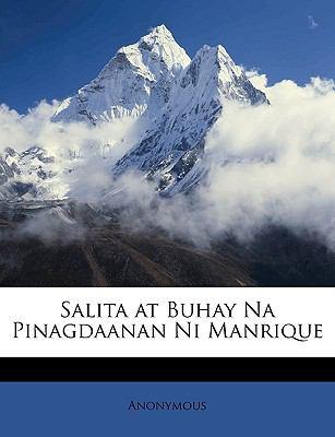 Salita at Buhay Na Pinagdaanan Ni Manrique 9781147219067