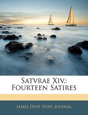 Satvrae XIV.: Fourteen Satires 9781142998967