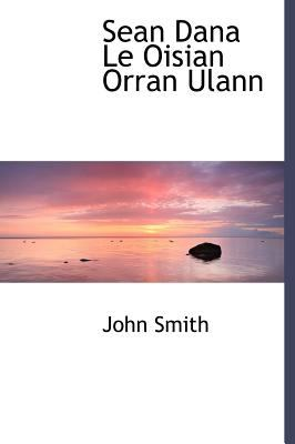 Sean Dana Le Oisian Orran Ulann 9781140126447