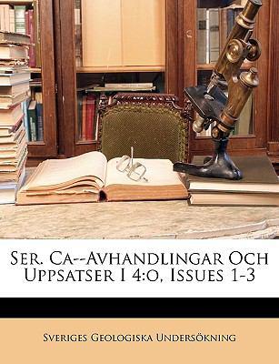 Ser. CA--Avhandlingar Och Uppsatser I 4: O, Issues 1-3 9781145998131