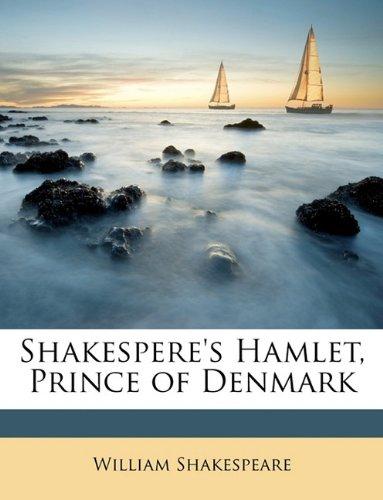 Shakespere's Hamlet, Prince of Denmark 9781146418287