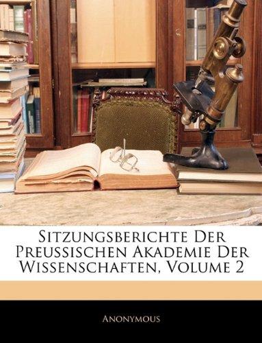 Sitzungsberichte Der Preussischen Akademie Der Wissenschaften, Volume 2 9781146744652