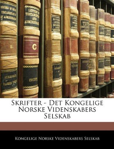 Skrifter - Det Kongelige Norske Videnskabers Selskab 9781142785505