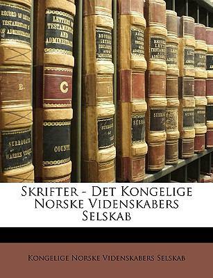 Skrifter - Det Kongelige Norske Videnskabers Selskab 9781147882940