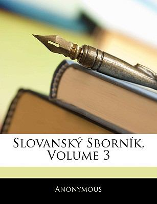Slovansky Sbornik, Volume 3 9781143415654