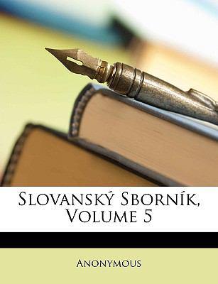 Slovansk Sbornk, Volume 5 9781148193809