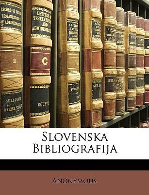 Slovenska Bibliografija 9781148885001