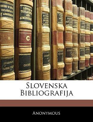 Slovenska Bibliografija 9781143753909