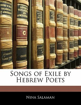 Songs of Exile by Hebrew Poets 9781141634057