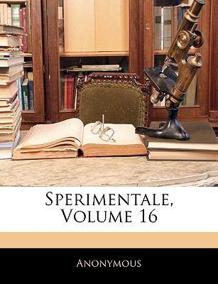 Sperimentale, Volume 16 9781143412530