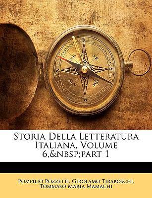 Storia Della Letteratura Italiana, Volume 6, Part 1 9781143257018