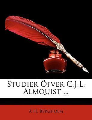 Studier Fver C.J.L. Almquist ... 9781148091426