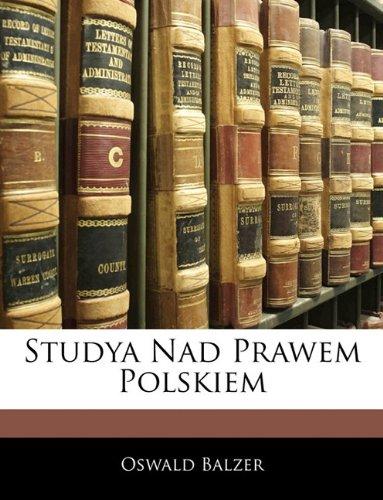 Studya Nad Prawem Polskiem 9781142874063