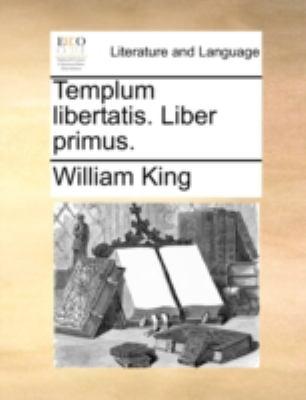 Templum Libertatis. Liber Primus. 9781140770572