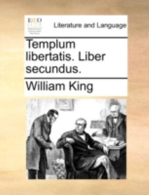 Templum Libertatis. Liber Secundus. 9781140770596