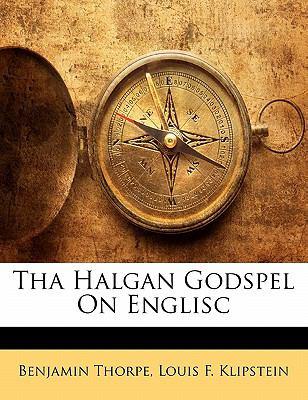 Tha Halgan Godspel on Englisc 9781141090778
