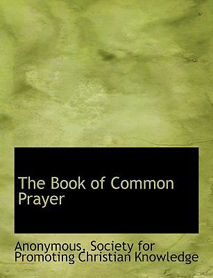 The Book of Common Prayer 9781140387657