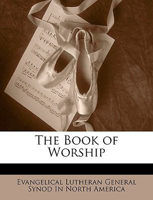 The Book of Worship 9781143312243