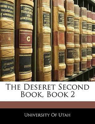 The Deseret Second Book, Book 2 9781141640973