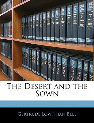 The Desert and the Sown 9781143234026