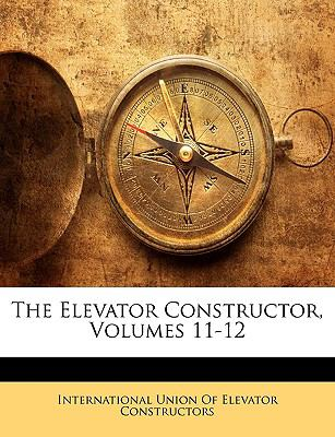 The Elevator Constructor, Volumes 11-12 9781149203675