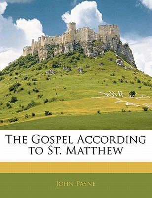 The Gospel According to St. Matthew 9781141206346