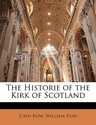 The Historie of the Kirk of Scotland 9781149789735