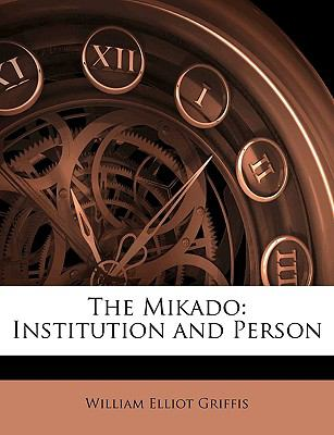 The Mikado: Institution and Person