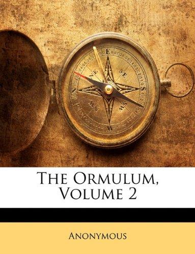 The Ormulum, Volume 2 9781143709203