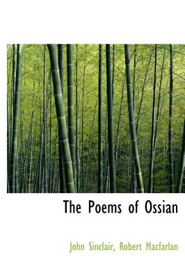 The Poems of Ossian 9781140113317