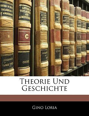 Theorie Und Geschichte 9781143918407