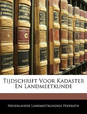 Tijdschrift Voor Kadaster En Landmeetkunde 9781142036676