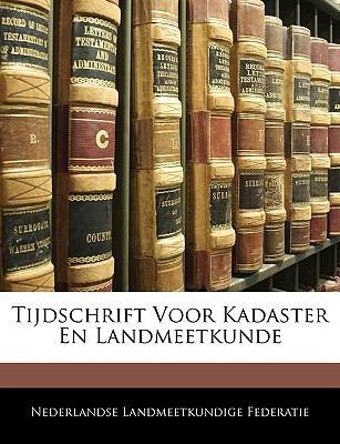Tijdschrift Voor Kadaster En Landmeetkunde 9781142271329