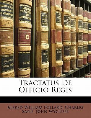 Tractatus de Officio Regis 9781142772178